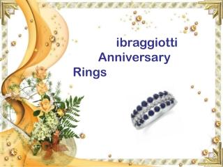 ibraggiotti Anniversary Ring