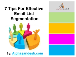7 Tips For Effective Email List Segmentation