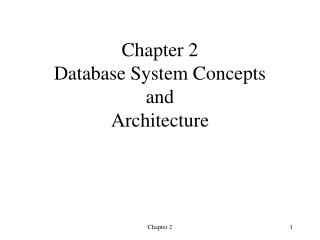 Chapter 2 Database System Concepts and Architecture
