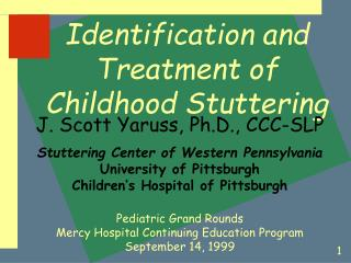 Identification and Treatment of Childhood Stuttering