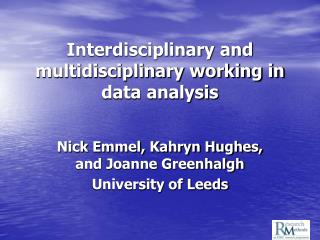 Interdisciplinary and multidisciplinary working in data analysis