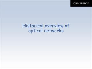 Historical overview of  optical networks