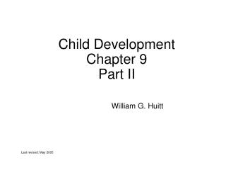 Child Development Chapter 9 Part II