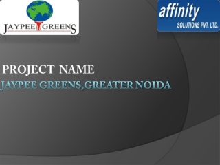 Jaypee Greens Greater Noida 9999684905
