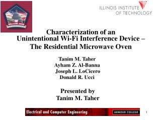 Characterization of an  Unintentional Wi-Fi Interference Device –  The Residential Microwave Oven