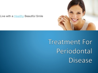 Treatment For Periodontal Disease