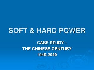 SOFT  HARD POWER