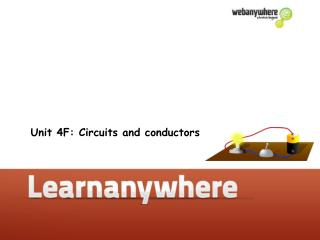Unit 4F: Circuits and conductors