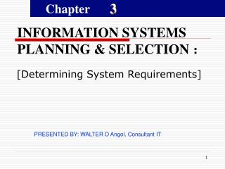 INFORMATION SYSTEMS PLANNING & SELECTION :