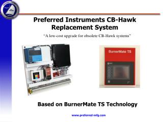Preferred Instruments CB-Hawk Replacement System