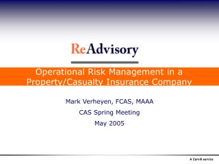 Operational Risk Management in a Property/Casualty Insurance Company