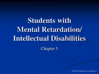 Students with  Mental Retardation/  Intellectual Disabilities
