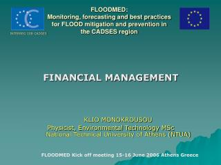 FLOODMED:  Monitoring, forecasting and best practices  for FLOOD mitigation and prevention in  the CADSES region