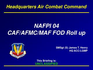 NAFPI 04 CAF/AFMC/MAF FOD Roll up