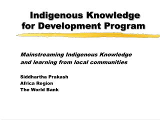 Indigenous Knowledge  for Development Program