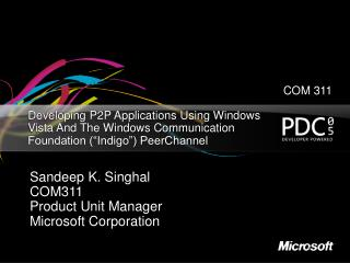 "Developing P2P Applications Using Windows Vista And The Windows Communication Foundation (""Indigo"") PeerChannel"
