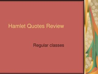 Hamlet Quotes Review