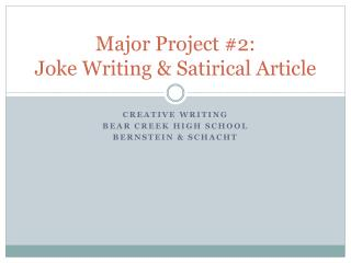 Major Project #2:  Joke Writing & Satirical Article