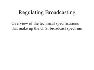 Regulating Broadcasting