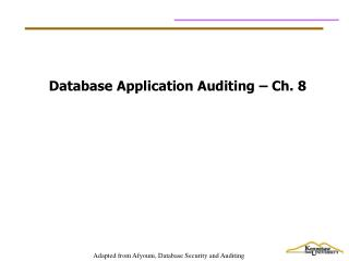 Database Application Auditing – Ch. 8