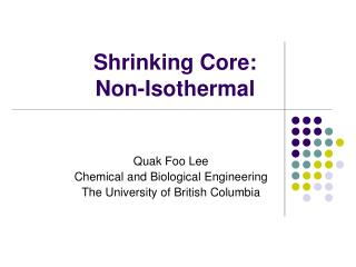 Shrinking Core:  Non-Isothermal