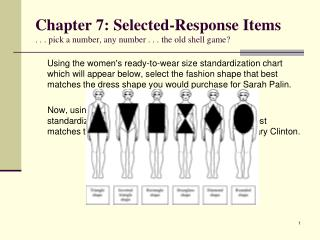 Chapter 7: Selected-Response Items . . . pick a number, any number . . . the old shell game