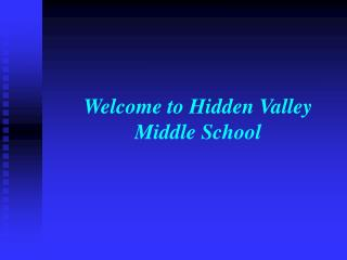 Welcome to Hidden Valley Middle School