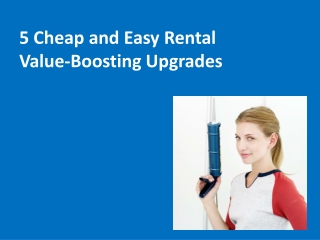 5 Cheap and Easy Rental Value-Booting Upgrades