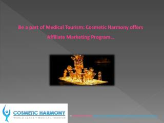 Be a part of Medical Tourism: CH offers Affiliate Marketing