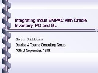 Integrating Indus EMPAC with Oracle Inventory, PO and GL
