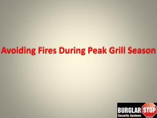 Avoiding Fires During Peak Grill Season