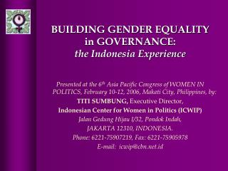 BUILDING GENDER EQUALITY in GOVERNANCE:  the Indonesia Experience