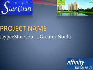 Jaypee Star Court.