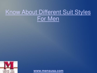 Know About Different Suit Styles For Men