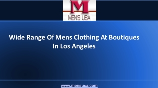 Wide Range Of Mens Clothing At Boutiques In Los Angeles