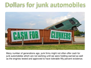Dollars for junk automobiles