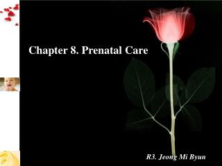 Chapter 8. Prenatal Care