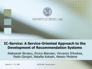 IC-Service: A Service-Oriented Approach to the Development of Recommendation Systems
