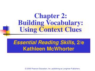 Chapter 2: Building Vocabulary:  Using Context Clues