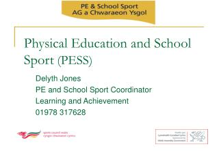 Physical Education and School Sport  (PESS)