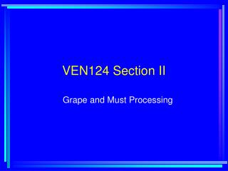 VEN124 Section II