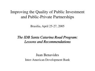 Improving the Quality of Public Investment and Public-Private Partnerships