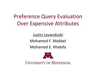 Preference Query Evaluation Over Expensive Attributes