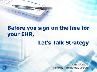 Before you sign on the line for your EHR,