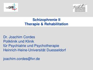 Schizophrenie II Therapie & Rehabilitation