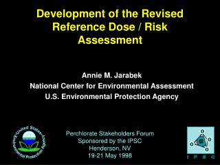 Development of the Revised Reference Dose / Risk Assessment