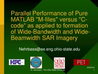 Parallel Performance of Pure MATLAB M-files versus C-code  as applied to formation of Wide-Bandwidth and Wide-Beamwidth