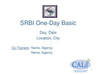 SRBI One-Day Basic