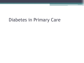 Diabetes in primary care