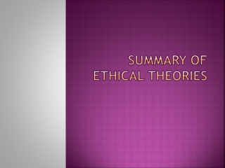 Summary of Ethical Theories